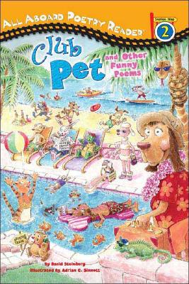 Image for Club Pet and Other Funny Poems: All Aboard Poetry Reader Station Stop 2