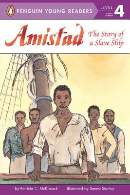 Amistad: The Story Of A Slave Ship (All Aboard Reading: Station Stop 3), McKissack, Patricia C.