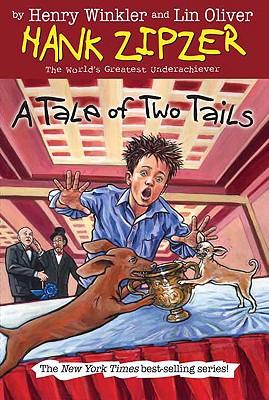 A Tale of Two Tails #15 (Hank Zipzer), Henry Winkler, Lin Oliver