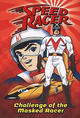 Challenge of the Masked Racer #2 (Speed Racer), Chase Wheeler
