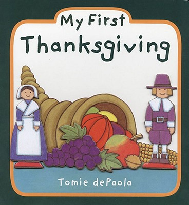 MY FIRST THANKSGIVING, DEPAOLA, TOMIE