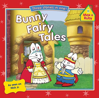 Image for Bunny Fairy Tales (Max and Ruby)
