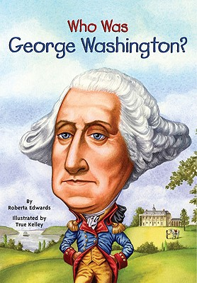 Image for Who Was George Washington? (Who Was...?)