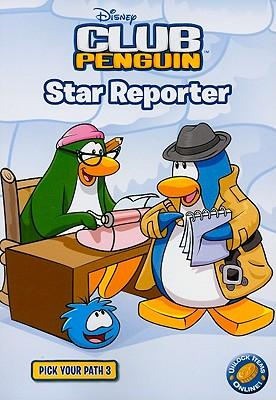 Image for Star Reporter 3 (Disney Club Penguin)