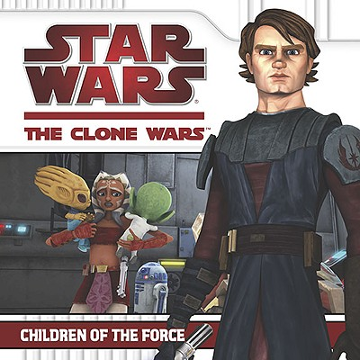 Image for Children of the Force (Star Wars: The Clone Wars)