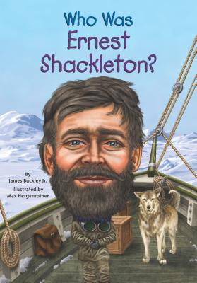 Image for Who Was Ernest Shackleton?