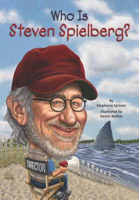 Image for Who is Steven Spielberg?