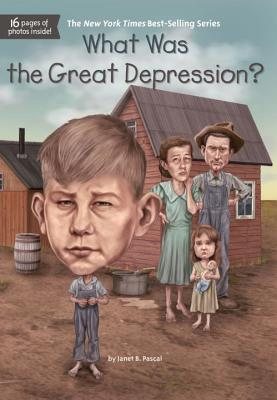 What Was the Great Depression?, Janet Pascal