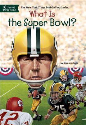 Image for What Is the Super Bowl? (What Was?)