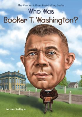 Image for Who Was Booker T. Washington?
