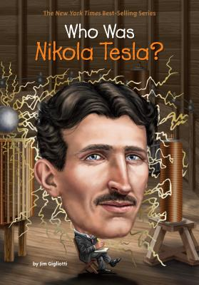 Image for Who Was Nikola Tesla?