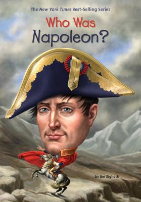Image for Who Was Napoleon?