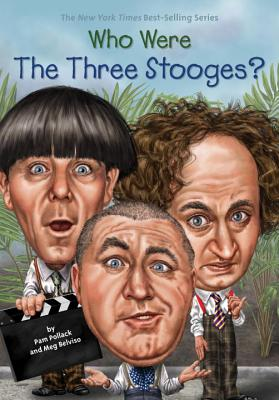 Image for Who Were The Three Stooges? (Who Was...?)