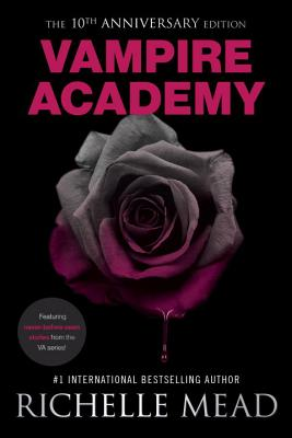 Image for VAMPIRE ACADEMY, 10TH ANNIVERSARY EDITION