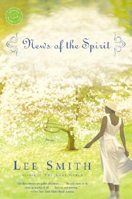 Image for News of the Spirit (Ballantine Reader's Circle)
