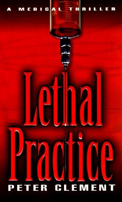 Image for Lethal Practice