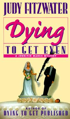 Image for Dying to Get Even