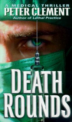 Death Rounds, PETER CLEMENT