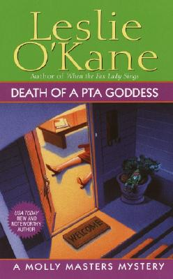 Death of a PTA Goddess, Leslie O'Kane