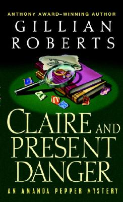 Claire And Present Danger, Roberts, Gillian