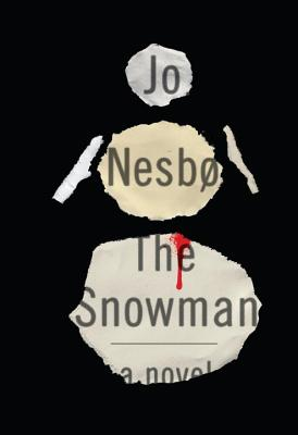 The Snowman: A Harry Hole Novel, Jo Nesbo