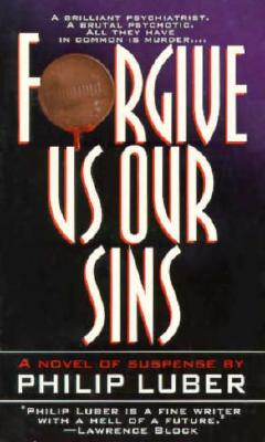 Image for Forgive Us Our Sins (Boston Mysteries Series)
