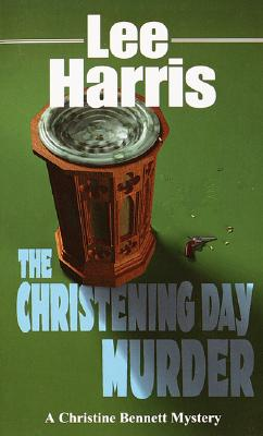 The Christening Day Murder (The Christine Bennett Mysteries)