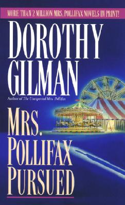 Mrs. Pollifax Pursued (Mrs. Pollifax Mysteries (Paperback)), DOROTHY GILMAN