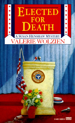 Elected for Death, Wolzien, Valerie