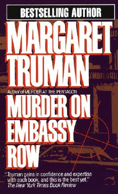Murder on Embassy Row (Capital Crime Mysteries), MARGARET TRUMAN