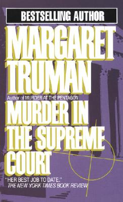 Murder in the Supreme Court (Capital Crime Mysteries), Margaret Truman