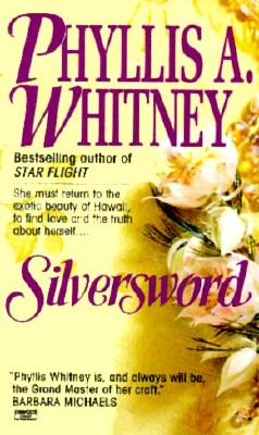 Silversword, PHYLLIS A. WHITNEY