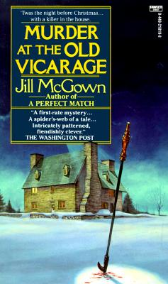 Murder at the Old Vicarage, JILL MCGOWN