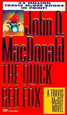 Quick Red Fox, John D. Macdonald