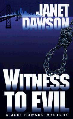 Witness to Evil, JANET DAWSON