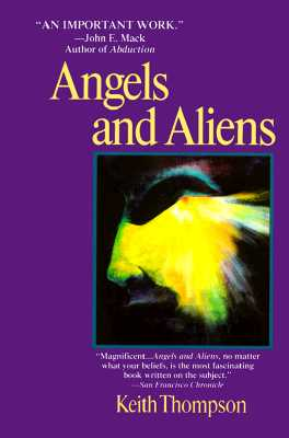 Image for Angels and Aliens: Ufo's and the Mythic Imagination
