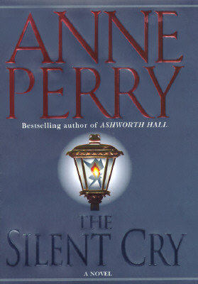 Silent Cry (William Monk Novels), ANNE PERRY