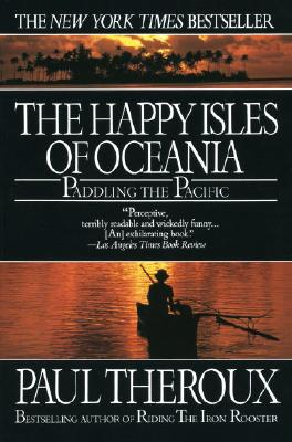 Image for Happy Isles of Oceania: Paddling the Pacific