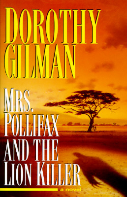 Mrs. Pollifax and the Lion Killer, Dorothy Gilman