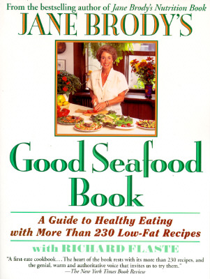 JANE BRODY'S GOOD SEAFOOD BOOK, JANE E. BRODY