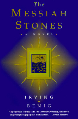 The Messiah Stones, Benig, Irving