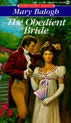 The Obedient Bride (Signet Regency Romance), Mary Balogh