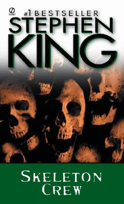 Skeleton Crew (Signet), Stephen  King