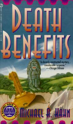 Death Benefits (A Rachel Gold Mystery), MICHAEL A. KAHN