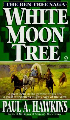 Image for White Moon Tree (The Ben Tree Saga)