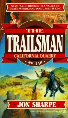 Image for California Quarry (Trailsman #148)