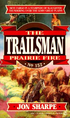 Image for Trailsman 152: Prairie Fire