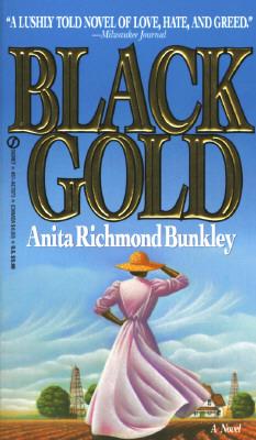 Black Gold, ANITA RICHMOND BUNKLEY
