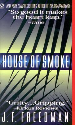 House of Smoke, Freedman, J. F. F.