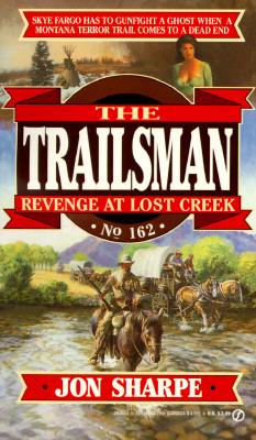 Image for Revenge at Lost Creek (The Trailsman #162)